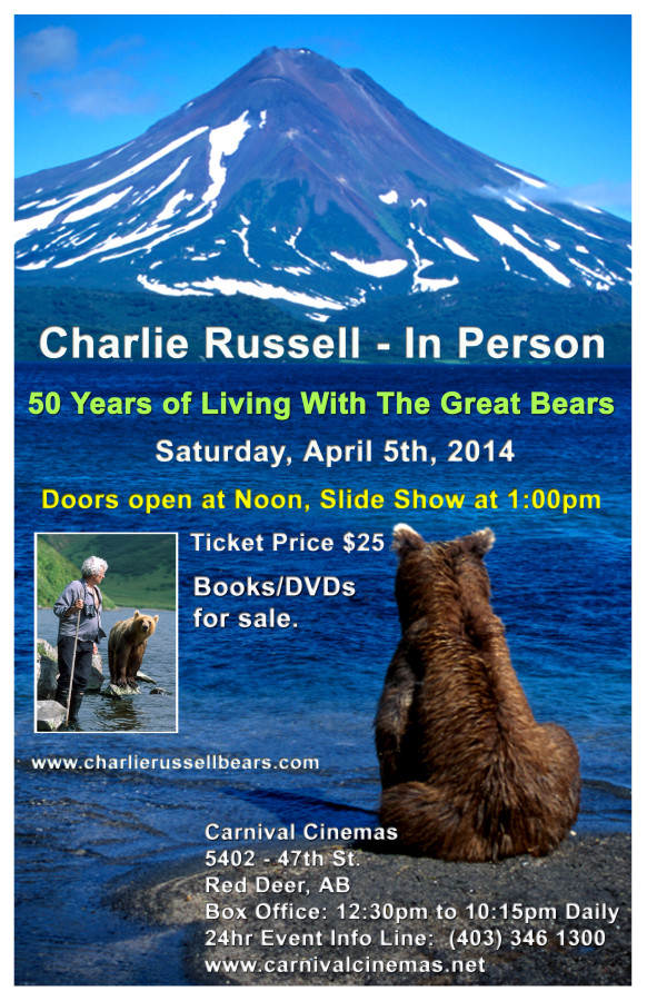Russell to Speak about 50 years of Living with Great Bears in Canada and Russia and also about the recent return of the Grizzlies to Southern Alberta